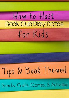 Still Playing School: How to Plan and Host a Book Club Play Date for Kids