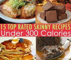 15 Top-Rated Skinny Recipes, Under 300 Calories--YUM!  #skinny #recipes #lowcalorie