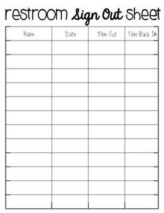 FREE Bathroom Passes And Sign-Out Sheet | Clock out sheet ...