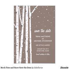 Birch Tree and Snow Save the Date Card Birch trees with gentle snow falling amongst them. Perfect for your winter wedding. A perfect trendy yet modern design all your guests will love.