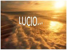 Desechar el olvido: LUCIO...