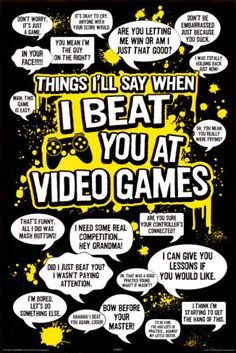I Beat You at Video Games Poster
