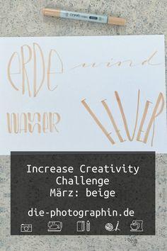Mein Beitrag zur Increase Creativity Challenge im März zur Farbe beige und den vier Elementen Feuer, Wasser, Luft und Erde.