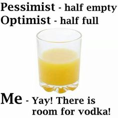 There's ALWAYS room for vodka!