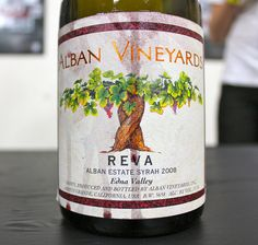 Alban Vineyards Reva Syrah.  Nicknamed my mom after this wine...and then gave my daughter Reva as a middle name.