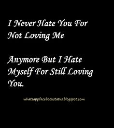 I hate myself breakup status quotes for whatsapp Fb