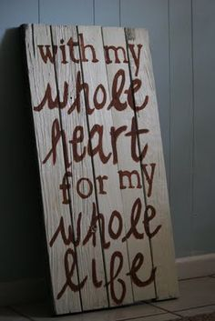 DIY wooden sign, can use it for decoration at the wedding, then can put it in your home afterwards. Love it.