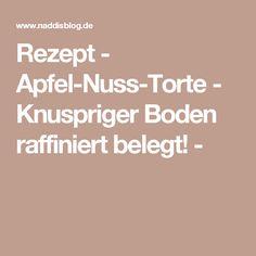 Rezept - Apfel-Nuss-Torte - Knuspriger Boden raffiniert belegt! -