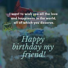 Long Birthday Wishes, Happy Birthday My Friend, Birthday Wishes Greetings, Birthday Wishes Messages, Birthday Wishes For Myself, Happy Birthday Sister, Birthday Cards For Friends, Happy Brithday, Happy Birthday Cards Images
