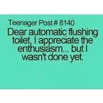 i used to he scared of automatic toilets. correction: i am scared of automatic toilets Teenager Quotes, Teen Quotes, Funny Quotes, Funny Memes, Hilarious, Jokes, Teen Posts, Teenager Posts, Teen Life