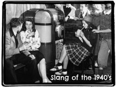 The Musings and Adventures of a Pinup Mama: Slang of the 1940's