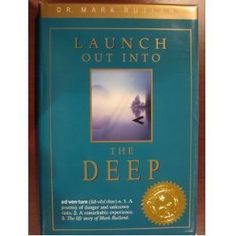 """""""Launch Out Into The Deep"""" by Dr Mark Rutland"""