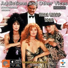 TIME WARP WEDNESDAY 8am-11am EST 8pm-11pm EST bombshellradio.com  Saturday 8am-11am EST This week on Bombshell Radio we Time Warp into 1987 Part 2 two hours  of selected tracks This is Addictions and Other Vices 517 - Time Warp 1987 Part Two I hope you enjoy! bombshellradio.com #Rock #Classics #AddictionsPodcast #Timewarp #Pop #80s #Radio #ClassicRock #BombshellRadio  And Sunday 1pm-4pm EST  1. Casanova / Levert 2. When Smokey Sings / ABC 3. Someday / Glass Tiger 4. Tonight Tonight Tonight…