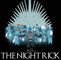 Rick and Morty x Game of Thrones