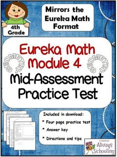 This test mirrors the Eureka Math format for the Grade, Module 4 mid-assessment. Give your students the practice they need to be successful! Use as a two day math center, whole group instruction or as homework. Eureka Math 4th Grade, Fourth Grade Math, Math Lesson Plans, Math Lessons, Math Resources, Math Activities, Engage Ny Math, Teacher Boards, Teacher Tips