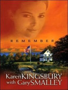 Remember by Karen Kingsbury original cover