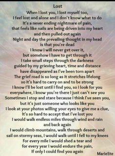 So true.Missing my son so very much.