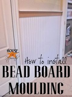How to install Beadboard and Molding