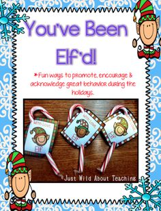 Youve Been Elfd Freebie! - Just Wild About Teaching