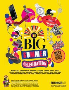 The Big Summer Celebration by Selfridges.