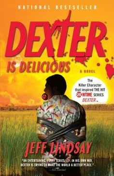 Dexter is Delicious (Book 5) Be sure to check out the whole series! Book 1 = Darkly Dreaming Dexter!