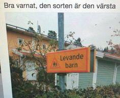 #roligaskyltar #roligskylt #varning #levandebarn #svenskhumor #svenskamemes #sverige #hahaha @jokejocke