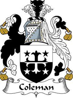 irish coleman coat of arms from the website www.4crests.com #coatofarms #familycrest #familycrests #coatsofarms #heraldry #family #genealogy #familyreunion #names #history #medieval #codeofarms #familyshield #shield #crest #clan #badge #tattoo