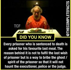 Did you know why prisoners get favorite last meal? True Interesting Facts, Some Amazing Facts, Interesting Facts About World, Intresting Facts, Unbelievable Facts, Amazing Science Facts, Wierd Facts, Wow Facts, Wtf Fun Facts