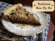 Traditional Shoo Fly Pie Recipe.  Old fashioned molasses-filling pie.  Looks yummy!