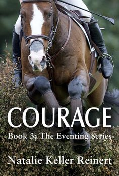 Courage (Eventing #3) Reviews and a #giveaway from Goodreads!