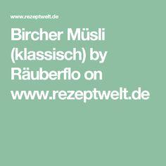 Bircher Müsli (klassisch) by Räuberflo on www.rezeptwelt.de