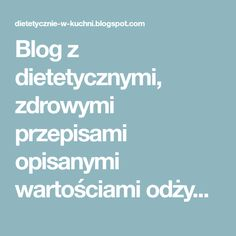 No to do dzieła! Pina Colada, Curry, Food And Drink, Health Fitness, Healthy Recipes, Healthy Food, Cooking, Per Diem, Recipes