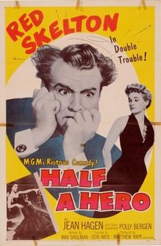 Half a Hero (MGM, One Sheet X Comedy. Starring Red Skelton, Jean Hagen, Polly - Available at Sunday Internet Movie Poster. Hero Movie, I Movie, Quad, Old Hollywood Movies, Hollywood Actresses, Classic Hollywood, Polly Bergen, Red Skelton, Hero Poster