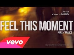 Feel This Moment- (Lyric Video) Pitbull feat. Christina Aguilera