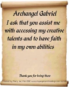 My Guardian Who day is was born all the years ago and watches me still . Archangel Prayers and Messages on Parchment Scrolls