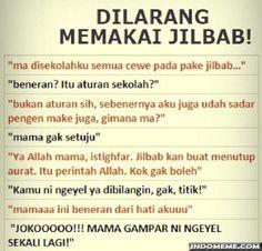 Dilarang memakai Jilbab - #GambarLucu #MemeLucu - http://www.indomeme.com/meme/dilarang-memakai-jilbab/