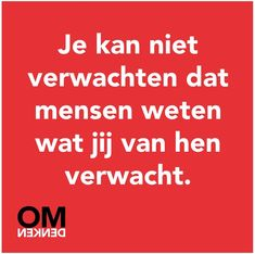 #omdenken Wisdom Quotes, Words Quotes, Wise Words, Life Quotes, V Quote, Manager Quotes, Motivational Quotes, Funny Quotes, Beautiful Lyrics