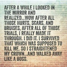 So I straightened my crown...and walked away like a BOSS.