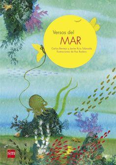 Un libro para primeros lectores con 30 poemas sobreel maren el que a cada poema se le dedica una doble página ilustrada.
