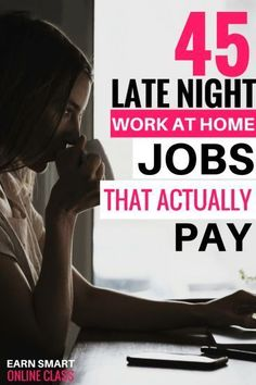 Late night work at home jobs. Many people are looking for evening or late night work at home jobs that they can complete from home. It can be a work-at-home mom or someone with a day job. I have put together a list of late night jobs that pay well that you can do part time at night or on weekends. Let's look at these home based night jobs online! #NightTime #FinanceJobs