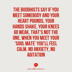 When you meet your soul mate..
