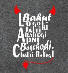 Bakchodi Funny Quotes In Hindi, Attitude Quotes For Boys, Desi Quotes, Funny Girl Quotes, Funny Picture Quotes, Sarcastic Quotes, Funny Memes, Funky Quotes, Swag Quotes