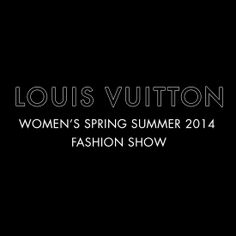 Regardez le défilé Femme Printemps/Été 2014 Louis Vuitton