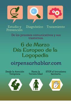 El 6 de Marzo se celebra el Día Europeo de la Logopedia, el Comité Permanente de Logopedas de la Unión Europea lo creó en 2004 con el objetivo de fomentar