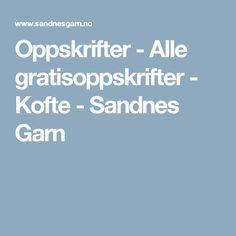 Oppskrifter - Alle gratisoppskrifter - Kofte - Sandnes Garn