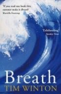 Breath (by Tim Winton) is set in a small fictional village in Western Australia. Childhood friends Piker and Loon grow up daring each to more and more dangerous stunts. As teenagers, they take up surfing and meet Sando, a former pro surfer who leads them to new levels of daring.  What I remember most about this book is the image of the beauty and the savagery of the west Australian coast. Winton put me on the edge of my seat, underwater with those boys. 4 stars