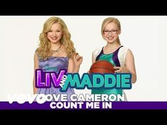 "Dove Cameron - Count Me In (from ""Liv & Maddie"") - YouTube"