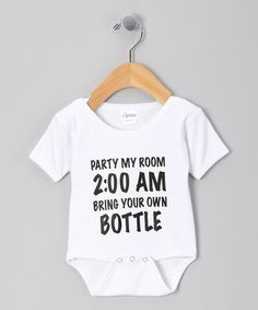 White 'Bring Your Own Bottle' Bodysuit by Popularity Products on #zulily today