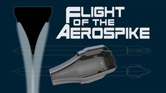 ARCAspace: Flight of the Aerospike: Episode 3 (Jul - The Linear Aerospike Engine (negative mold). Combustion Engine, Technology Background, The Expendables, Space Exploration, Episode 3, Spaceships, Spacecraft, Marvel Cinematic, Science And Technology