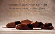 """Bikram yoga is the first time you start loving yourself because its the first time you start seeing yourself"" Rajashree Choudhury"